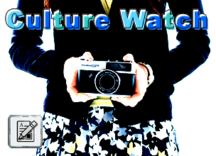 Culture Watch (Latest News & Info)
