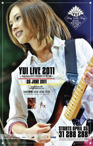 YUI LIVE 2011 ~Hong Kong HOTEL HOLIDAYS IN THE SUN~.JPG