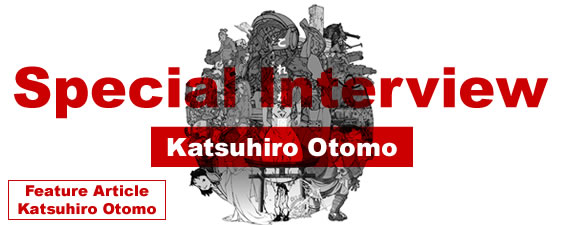 Interview with Katsuhiro Otomo