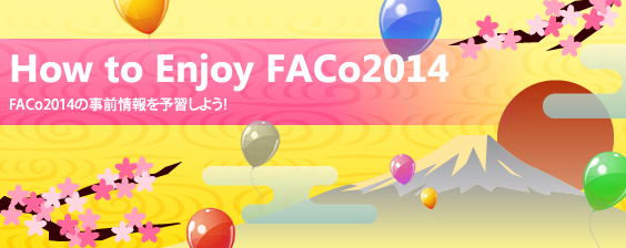 How to Enjoy FACo2014