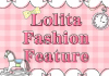 Lolita Fashion Feature