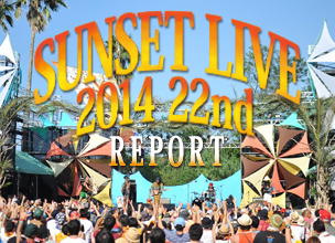 SUNSET LIVE 2014 REPORT