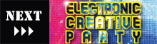 ELECTRONIC CREATIVE PARTY