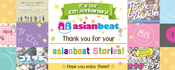 Thank you for your asianbeat Stories!