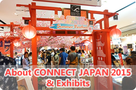 CONNECT JAPAN 2015とは & ブース紹介
