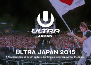 Special Feature: ULTRA JAPAN 2015! A New Standard of Youth Culture, Continuing to Sweep Across the Globe!