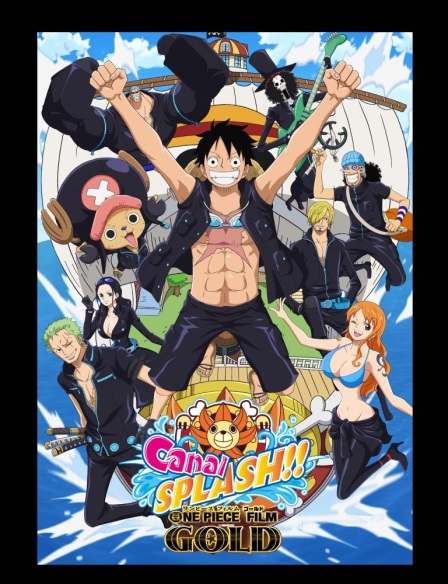 ONE PIECE FILM GOLD キャナルスプラッシュ!