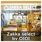 Zakka select byOIOI