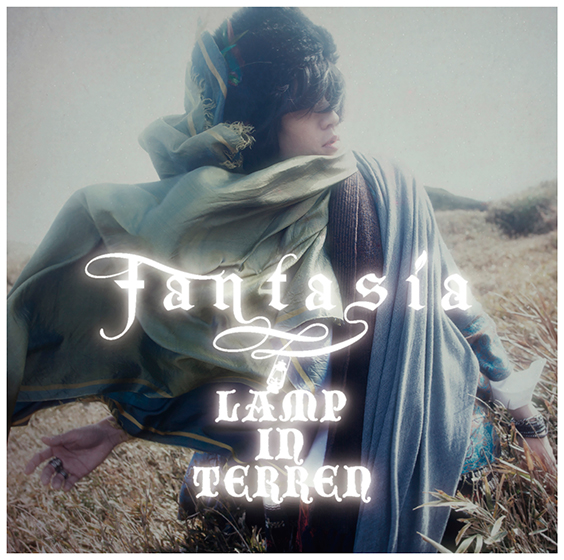 LAMP IN TERREN「fantasia」