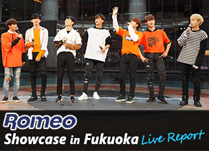 ROMEO Showcase in Fukuoka, Live Report