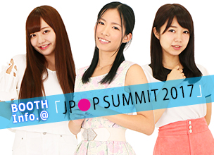 "[Information] The Fukuoka Prefecture, North America Office will be running a booth at the ""J-POP SUMMIT 2017!"""