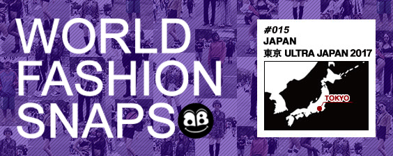 World Fashion Snap ULTRA JAPAN 2017
