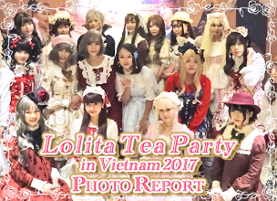 Lolita Tea Party in Vietnam 2017 フォトレポート