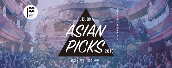 FUKUOKA ASIAN PICKS 2018