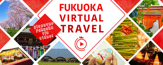 Fukuoka Virtual Travel